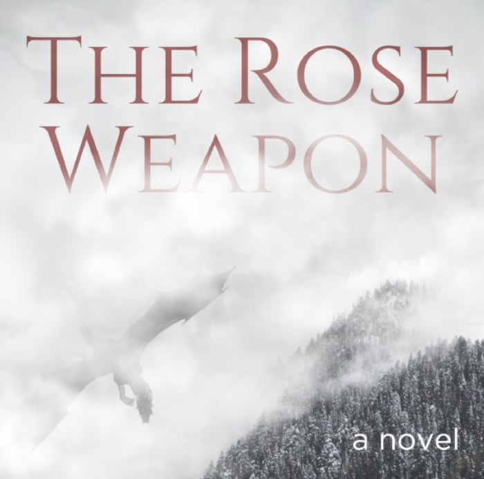 """Front cover of """"The Rose Weapon"""" novel, dragon swooping over forest in mist"""